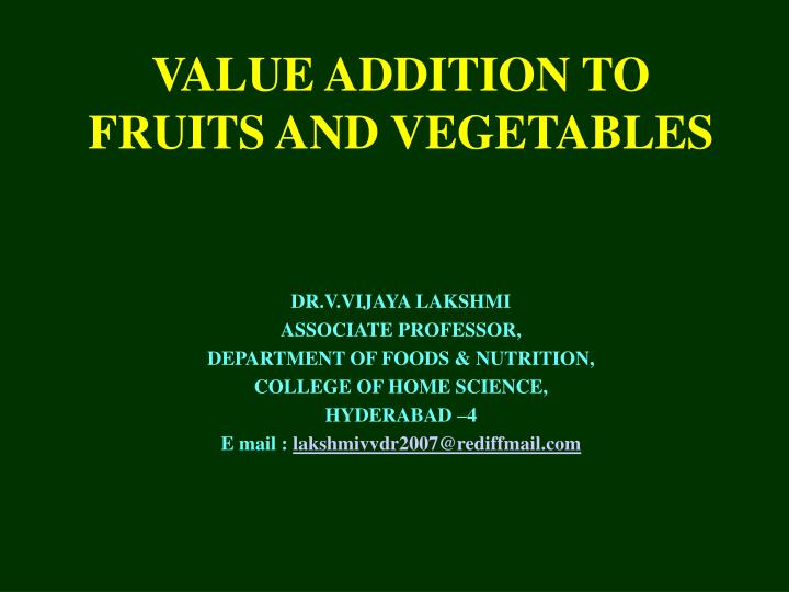 value addition to fruits and vegetables n.