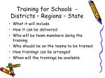 training for schools districts regions state