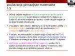 nekateri primeri regijskih razlik v dejavnikih pou evanja gimnazijske matematike 1 3
