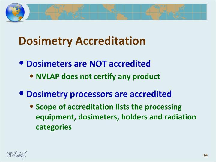 Dosimetry Accreditation