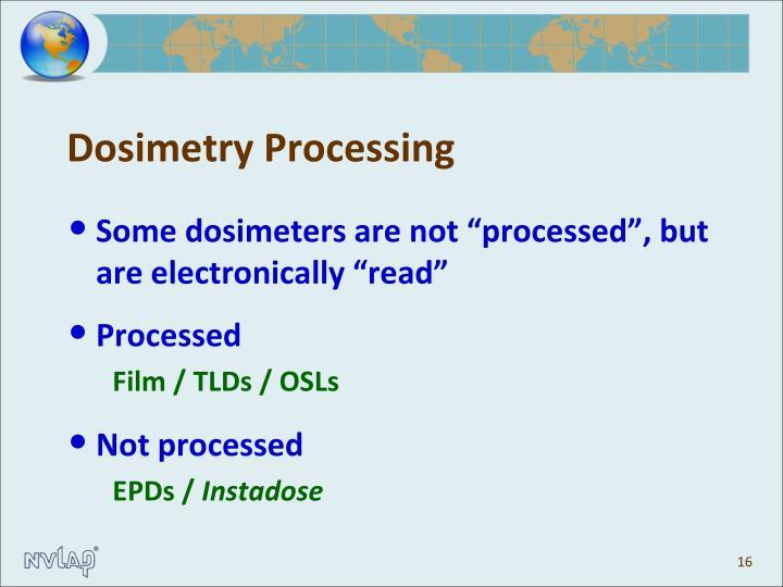 Dosimetry Processing