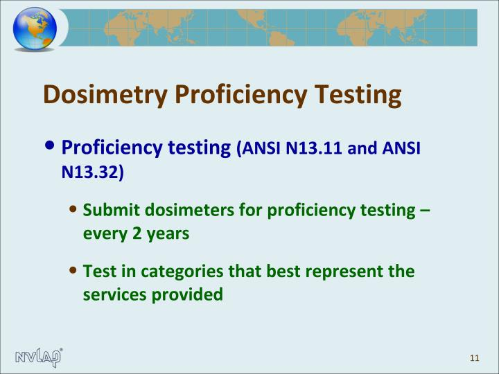 Dosimetry Proficiency Testing