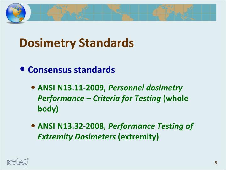 Dosimetry Standards