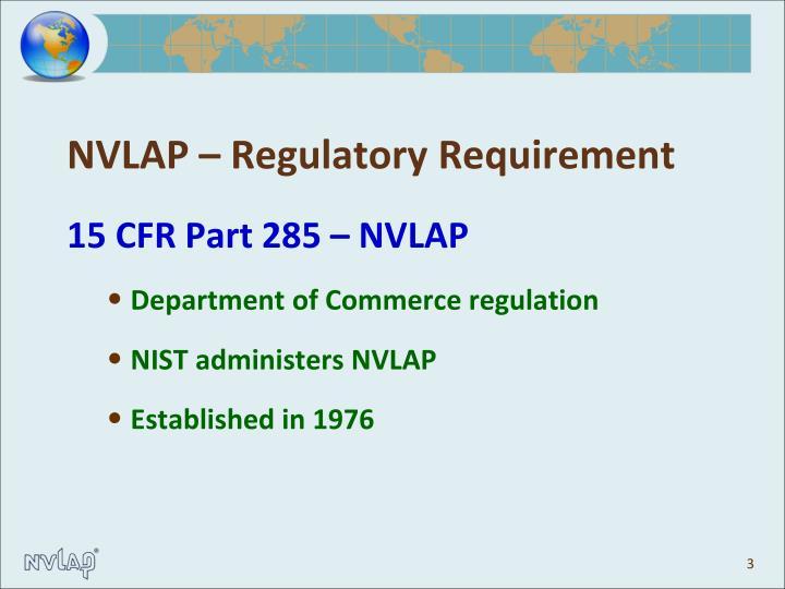 Nvlap regulatory requirement