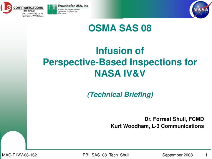 osma sas 08 infusion of perspective based inspections for nasa iv v technical briefing n.