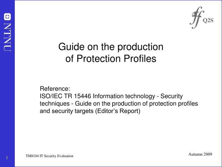 guide on the production of protection profiles n.