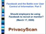 facebook and the battle over user control of information part 5
