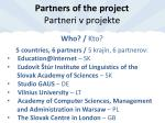 partners of the project partneri v projekte