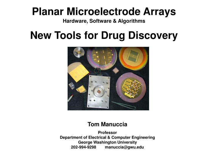 planar microelectrode arrays hardware software algorithms new tools for drug discovery n.