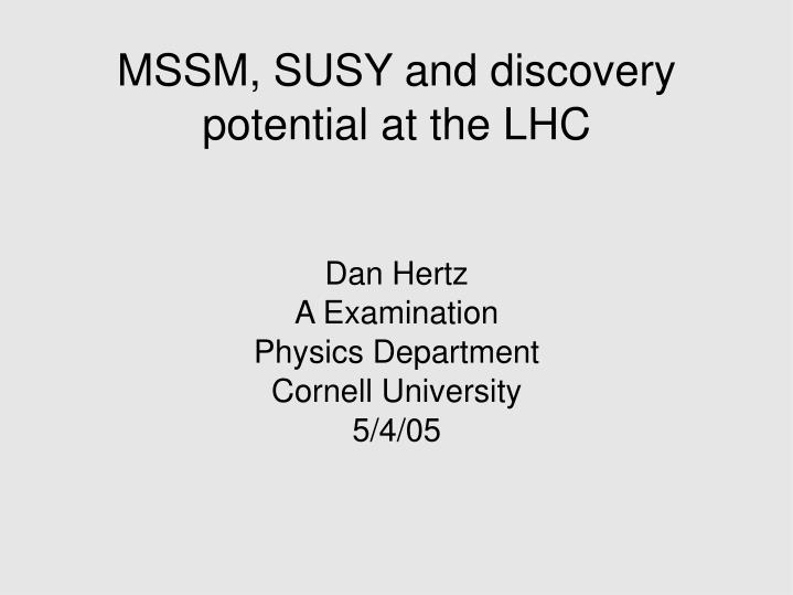 dan hertz a examination physics department cornell university 5 4 05 n.