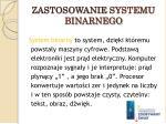 zastosowanie systemu binarnego