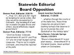 statewide editorial board opposition