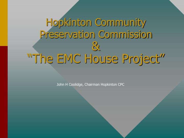 hopkinton community preservation commission the emc house project n.