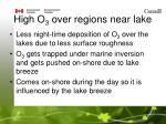 high o 3 over regions near lake