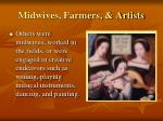 midwives farmers artists