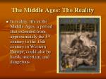 the middle ages the reality