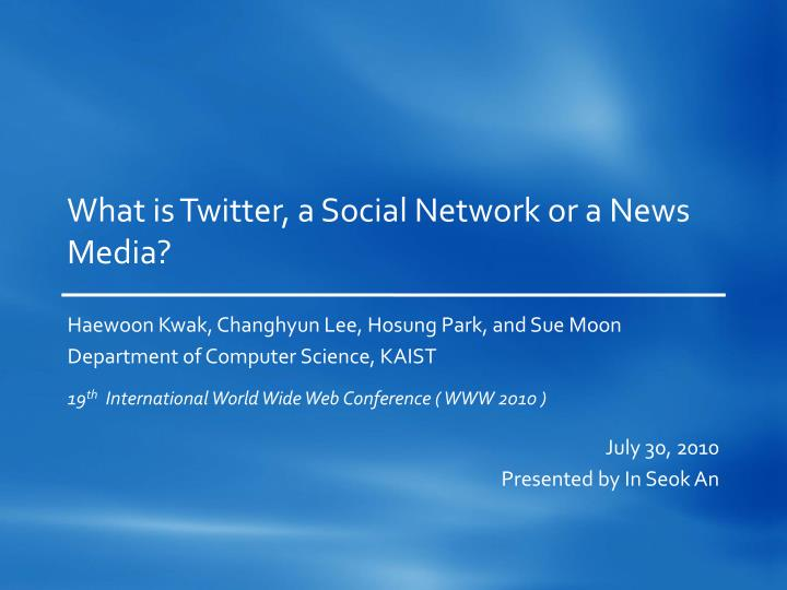 what is twitter a social network or a news media n.