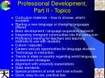 professional development part ii topics