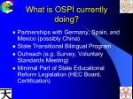 what is ospi currently doing