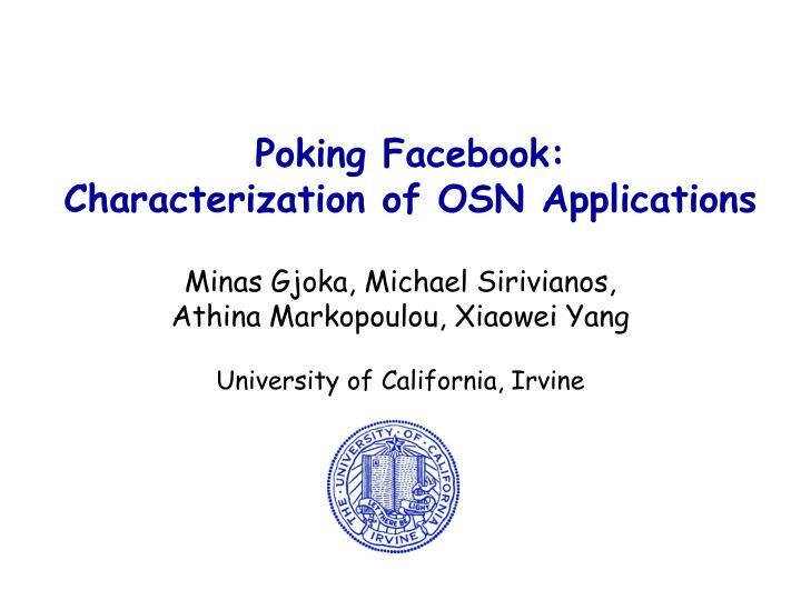 poking facebook characterization of osn applications n.