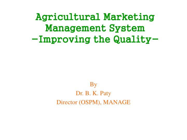 agricultural marketing management system improving the quality n.