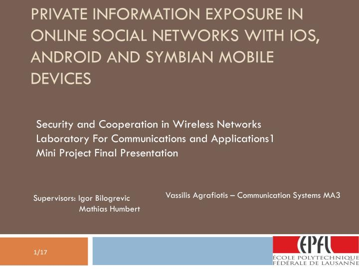 private information exposure in online social networks with ios android and symbian mobile devices n.