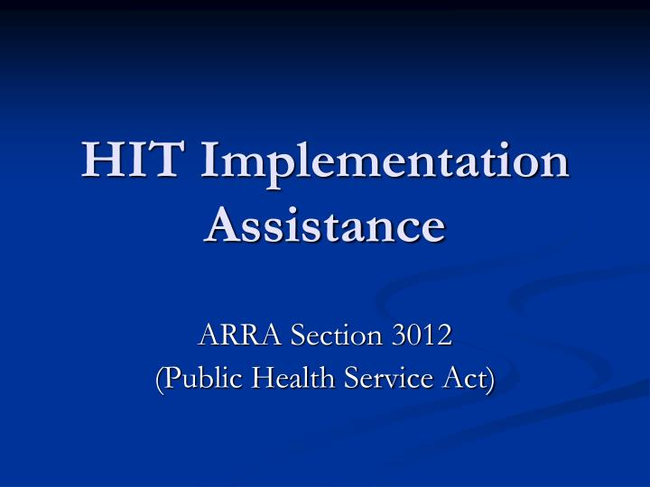 hit implementation assistance n.