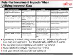 potential investment impacts when utilizing incorrect data