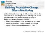 defining acceptable change effects monitoring1