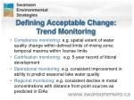 defining acceptable change trend monitoring