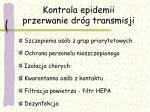 kontrola epidemii przerwanie dr g transmisji