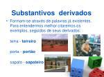 substantivos derivados