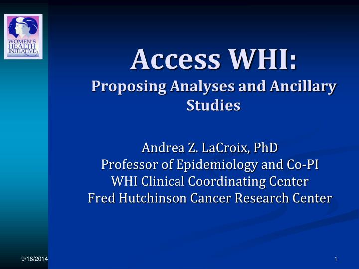 access whi proposing analyses and ancillary studies n.
