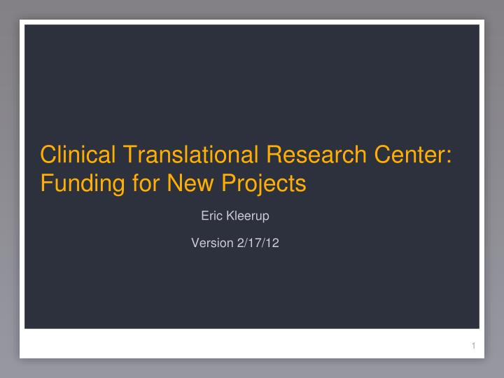 clinical translational research center funding for new projects n.