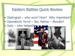 eastern battles quick review