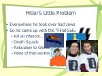 hitler s little problem
