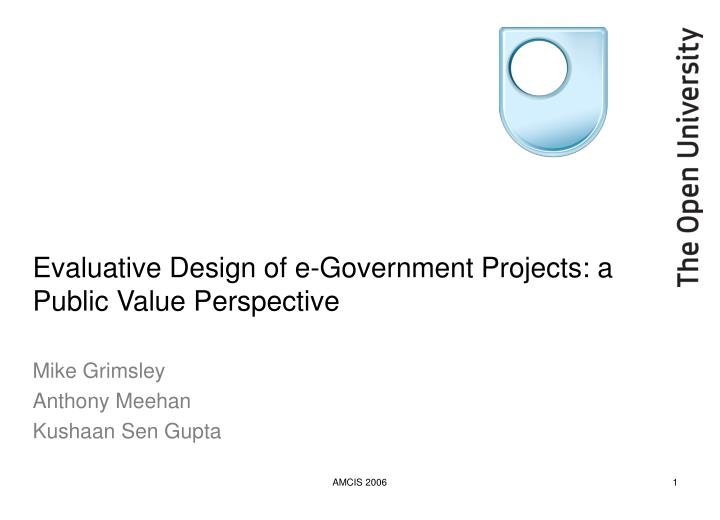 evaluative design of e government projects a public value perspective n.