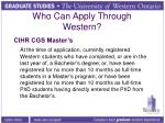 who can apply through western4