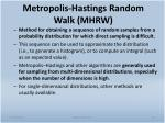 metropolis hastings random walk mhrw