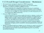 5 12 overall design considerations modulation