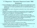 5 7 dispersion chromatic dispersion limits nrz modulation2