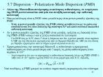 5 7 dispersion polarization mode dispersion pmd1