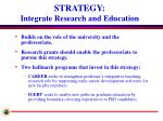 strategy integrate research and education