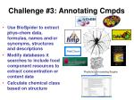 challenge 3 annotating cmpds