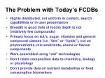 the problem with today s fcdbs
