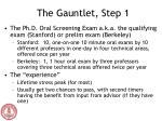 the gauntlet step 1