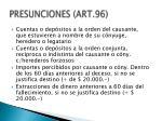 presunciones art 96