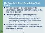 the superfund green remediation work group