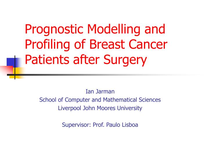 prognostic modelling and profiling of breast cancer patients after surgery n.