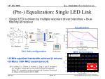 pre equalization single led link